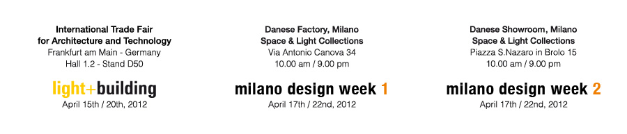 Danese Milano: light+building Frankfurt Hall 1.2 Stand D50,